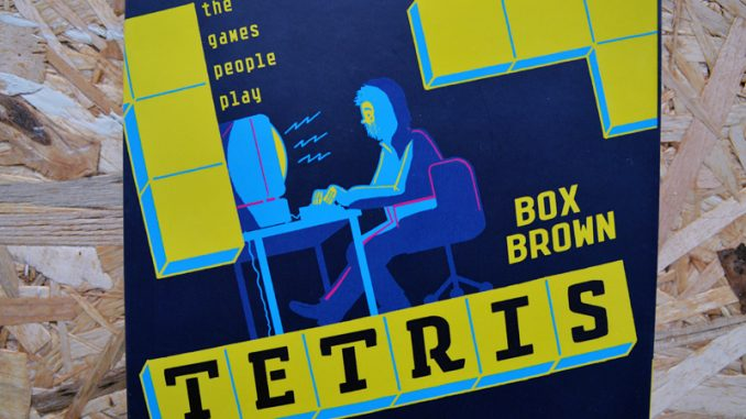 Box Brown, Tetris: The Games People Play