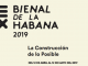 """Havana Biënnale 2019: """"The construction of the possible"""""""